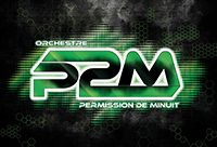 Orchestre Permission de Minuit (P2M)