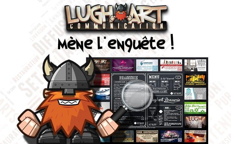LUGHART mène l'enquête!